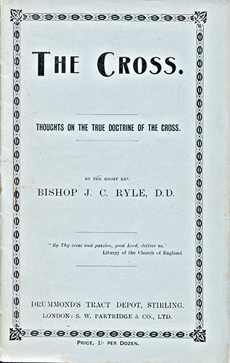 "J. C. Ryle cover for his tract ""The Cross."""